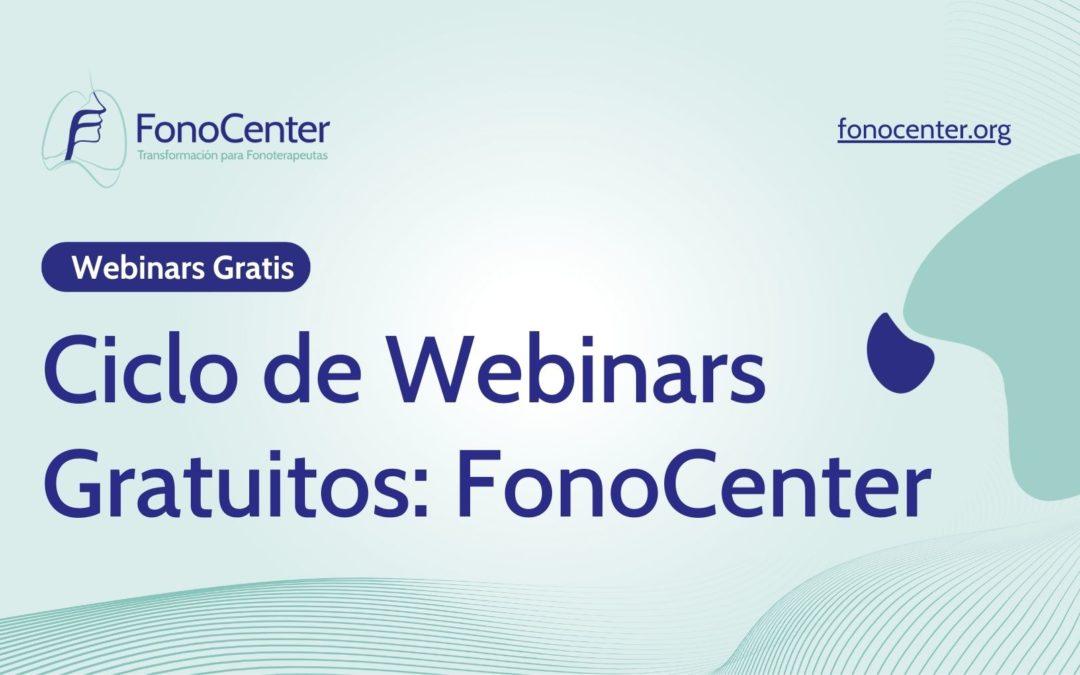 Ciclo de Webinars Gratuitos: FonoCenter